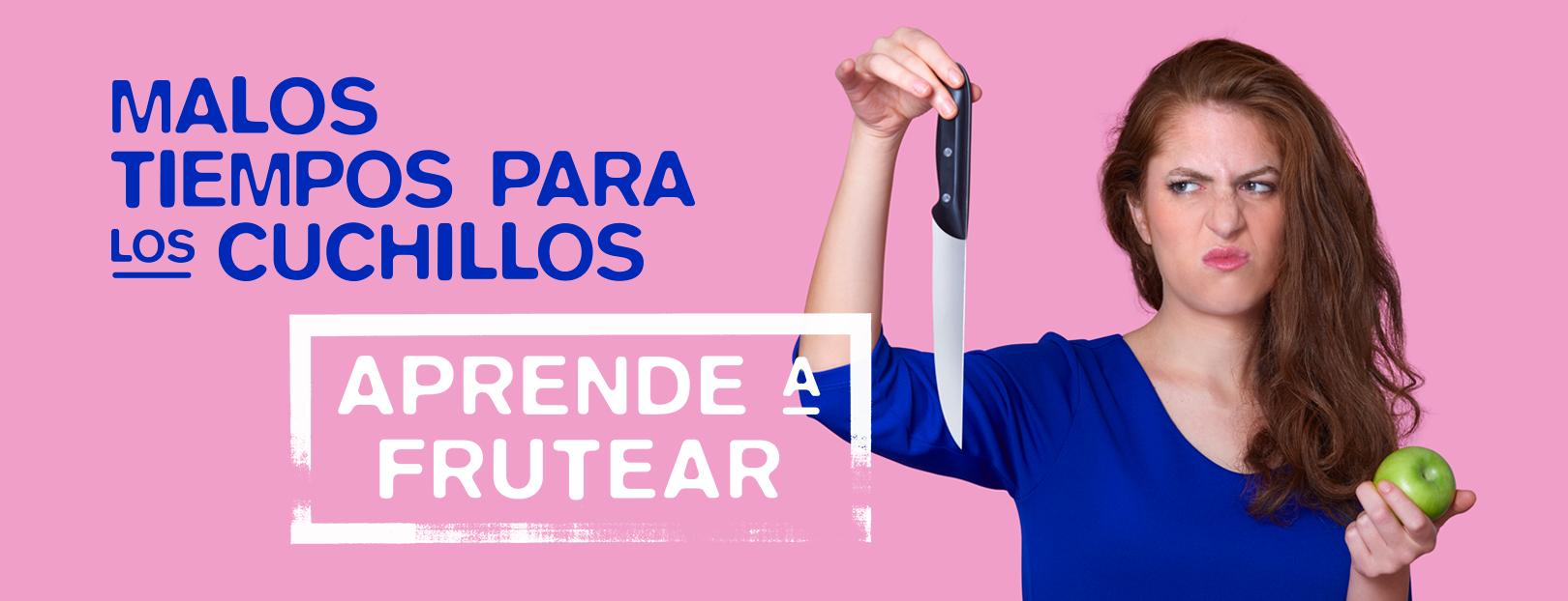 """Foto """"Malos tiempos para los cuchillos, aprende a frutear"""""""